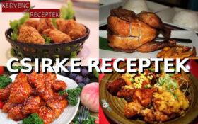 csirke, csirke recept, csirke receptek, csirkés receptek, csirkés ételek, csirke étel | kedvenc-receptek.hu