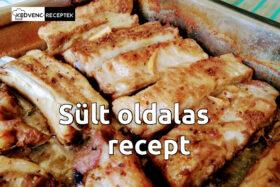 Sült oldalas recept