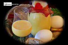 Tojáslikőr recept - tojáslikőr házilag