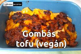 Gombás tofu sütve