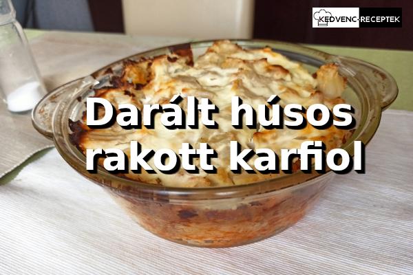 Darált húsos rakott karfiol recept