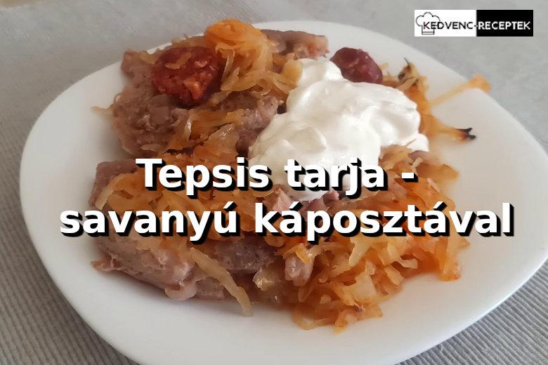 Tepsis tarja savanyú káposztával recept